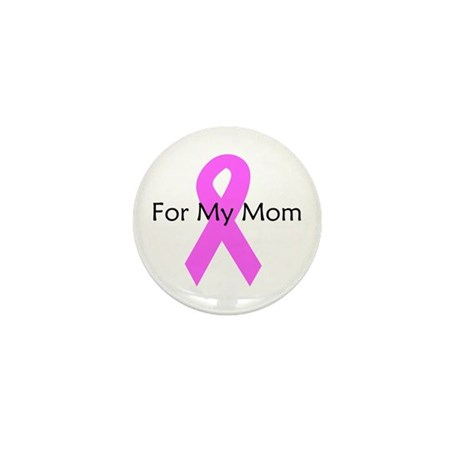 Pink ribbon for my mom Mini Button