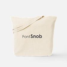 Font Snob Tote Bag