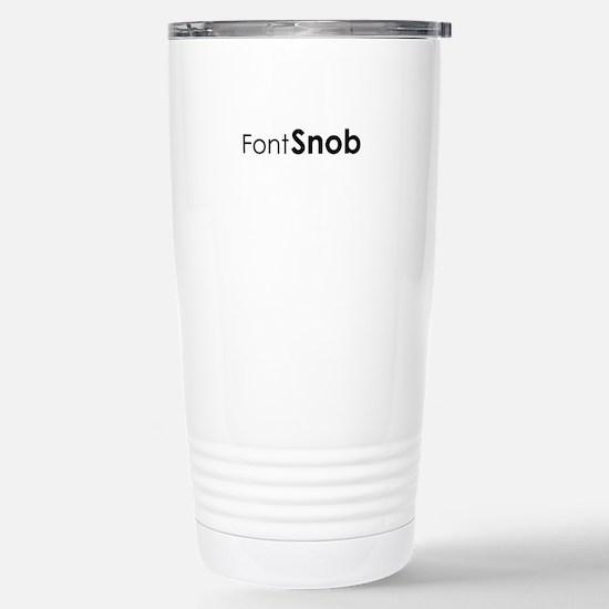 Font Snob Stainless Steel Travel Mug