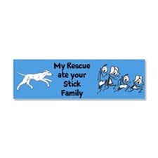 My Rescue Ate Your Stick Family Car Magnet