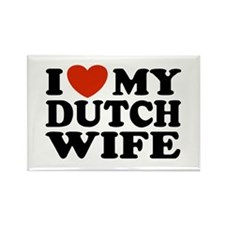 I Love My Dutch Wife Rectangle Magnet