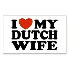 I Love My Dutch Wife Rectangle Decal