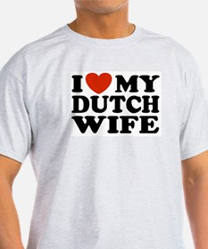 I Love My Dutch Wife Ash Grey T-Shirt