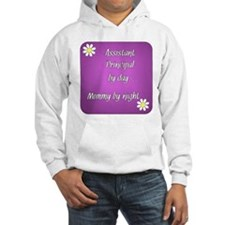 Assistant Principal by day Mommy by night Hoodie Sweatshirt