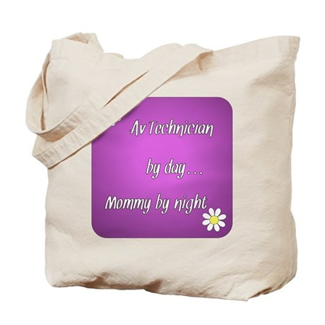 AV Technician by day Mommy by night Tote Bag