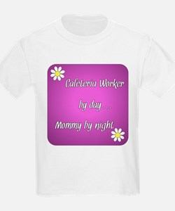 Cafeteria Worker by day Mommy by night T-Shirt