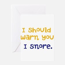 I snore Greeting Card