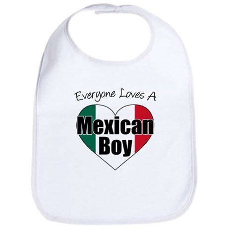 Everyone Loves Mexican Boy Bib
