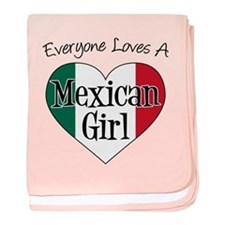 Everyone Loves Mexican Girl baby blanket