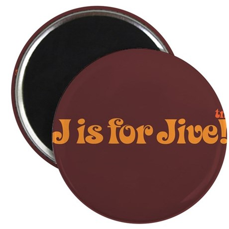 J Is For Jive!&#8482 Magnet