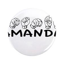 "ASL Amanda 3.5"" Button"