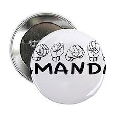 "ASL Amanda 2.25"" Button"
