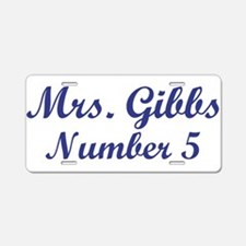 MRS. GIBBS' #5 Aluminum License Plate