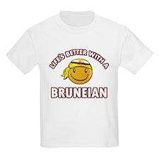Lifes better with a Bruneian T-Shirt