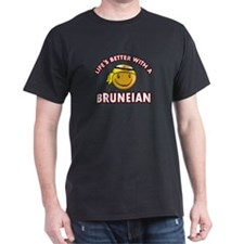 Lifes better with a Bruneian T-Shirt