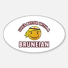 Lifes better with a Bruneian Decal