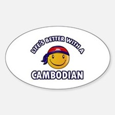 Lifes better with a Cambodian Decal