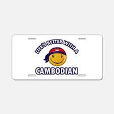 Lifes better with a Cambodian Aluminum License Pla