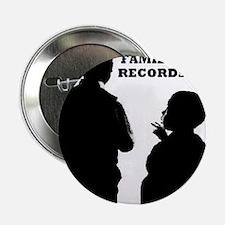 "SOULJAH FAMILY RECORDS 2.25"" Button"