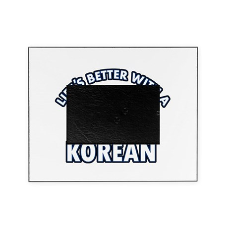 Lifes better with a Korean Picture Frame