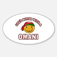 Lifes better with an Omani Decal