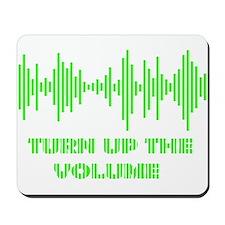 Turn up the Volume Tempo design Mousepad