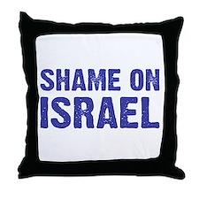 Shame on Israel Throw Pillow