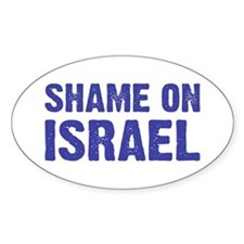 Shame on Israel Oval Decal