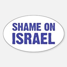 Shame on Israel Oval Decal