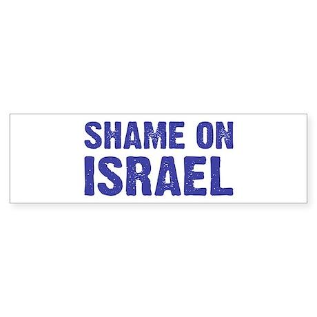 Shame on Israel Bumper Sticker