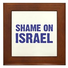 Shame on Israel Framed Tile