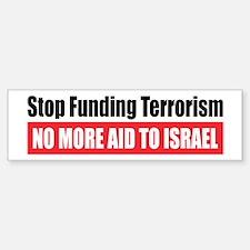 Stop Funding Bumper Bumper Bumper Sticker
