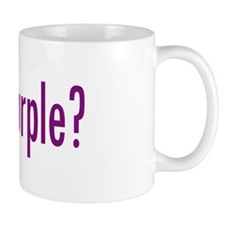 got purple? Mug