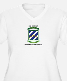 3rd Military Police Bn(Provial) with Text T-Shirt