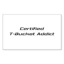 Certified T-bucket Addict Decal