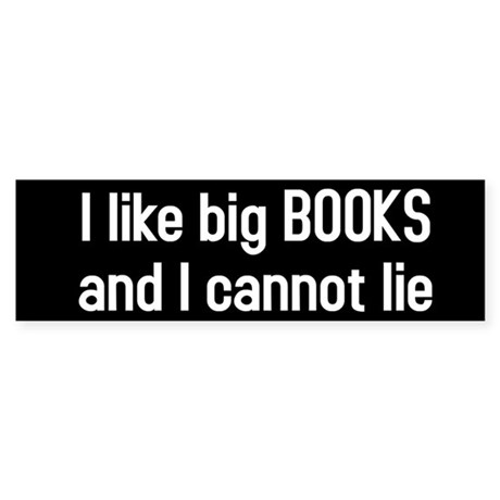 I like big BOOKS Sticker (Bumper)