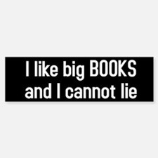 I like big BOOKS Sticker (Bumper)