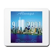 Always Remember 9/11 Mousepad