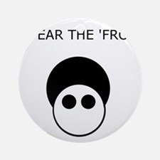 Fear the 'Fro Ornament (Round)