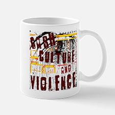 Cash Culture and Violence Mug
