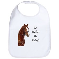 Id Rather Be Riding! Horse Bib
