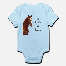 Id Rather Be Riding! Horse Infant Bodysuit