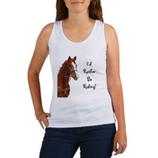 Id Rather Be Riding! Horse Women's Tank Top