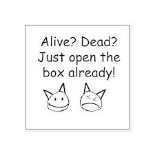 """Open The Box Square Sticker 3"""" x 3"""""""