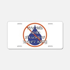 DON'T MIX! Aluminum License Plate