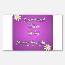 Correctional Officer by day Mommy by night Decal