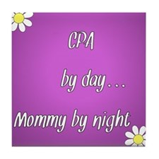 Certified Public Accountant by day Mommy by night