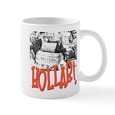 Hollar! Coffee Mug