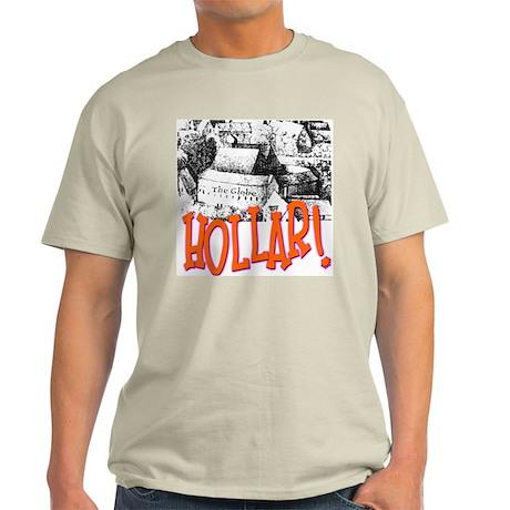 Hollar! Ash Grey T-Shirt