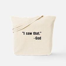 God Saw That Tote Bag
